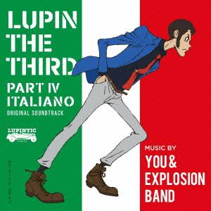 ルパン三世 PART4 オリジナル・サウンドトラック〜ITALIANO/You&Explosion Band