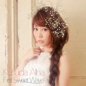 First Sweet Wave(通常盤)/楠田亜衣奈