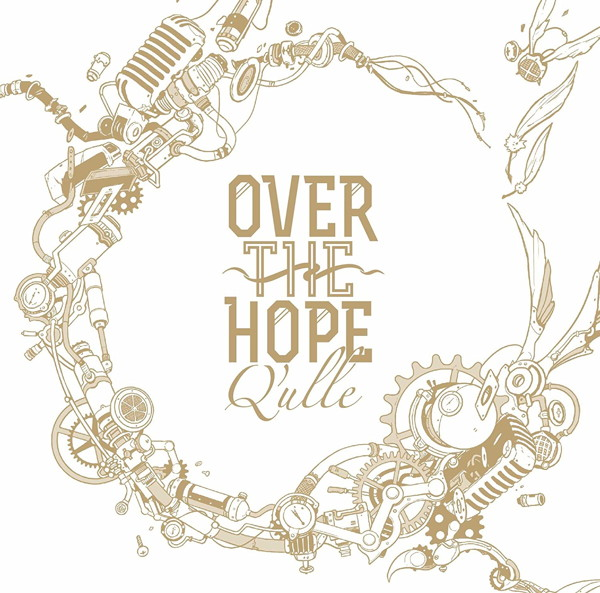 OVER THE HOPE(通常盤)/Q'ulle