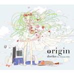 origin/doriko feat.初音ミク