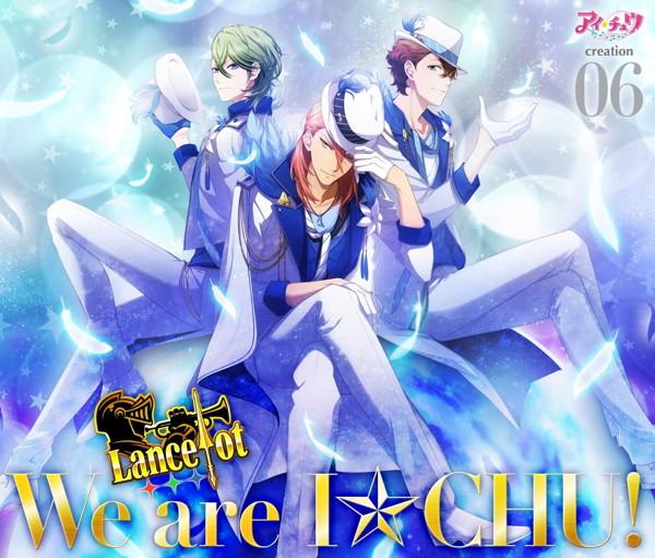 アイ★チュウ creation 06.Lancelot(初回限定盤)/Lancelot