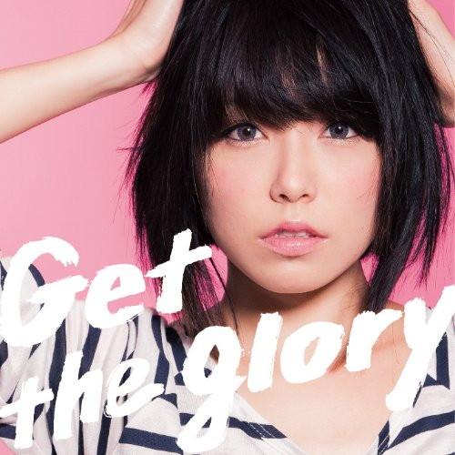 Get the glory/中ノ森文子