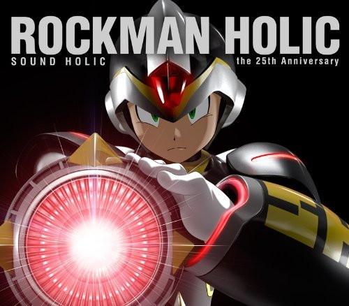 ROCKMAN HOLIC〜the 25th Anniversary〜/SOUND HOLIC
