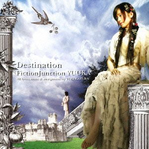 Destination/FictionJunction YUUKA