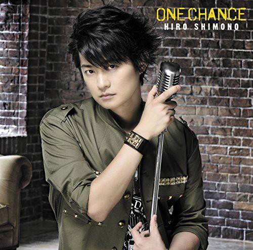ONE CHANCE(初回限定盤A)(DVD付)/下野紘