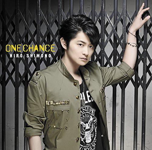 ONE CHANCE(初回限定盤B)(DVD付)/下野紘