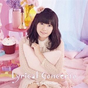 【通常盤】竹達彩奈3rdアルバム「Lyrical Concerto」/竹達彩奈