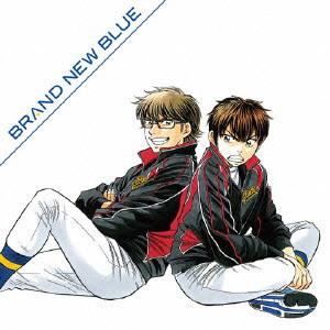 ダイヤのA-SECOND SEASON-新EDテーマCD「BRAND NEW BLUE」/逢坂良太(沢村栄純) with オーイシマサヨシ