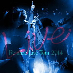 Re:alize tour 2014(初回限定盤)(DVD付)/りょーくん