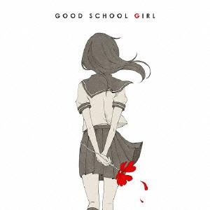 GOOD SCHOOL GIRL ジャケットイラストレーター:456/みきとP