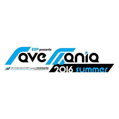 EDP presents ravemania 2016 summer
