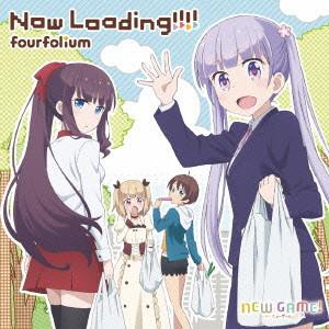 TVアニメ「NEW GAME!」エンディングテーマ「Now Loading!!!!」/fourfolium