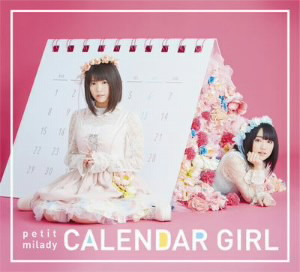 CALENDAR GIRL(初回限定盤A)(DVD付)/petit milady