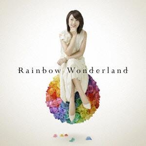 Rainbow Wonderland/石田燿子