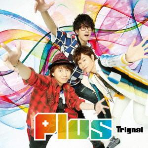 Plus(通常盤)/Trignal