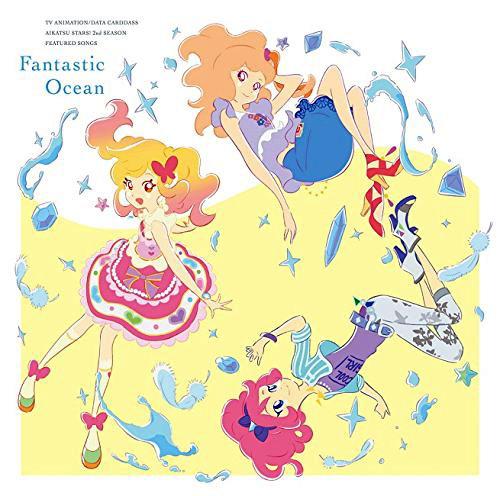 TVアニメ/データカードダス『アイカツスターズ!』2ndシーズン 挿入歌ミニアルバム「Fantastic Ocean」/AIKATSU☆STARS!/りさ