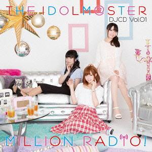 THE IDOLM@STER MILLION RADIO!DJCD Vol.01(初回限定盤A)(Blu-ray Disc付)/山崎はるか(春日未来)/田所あずさ(最上静香)/麻倉もも(箱崎星梨花)