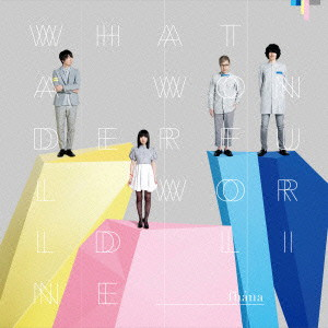 What a Wonderful World Line(初回限定盤)(Blu-ray Disc付)/fhana