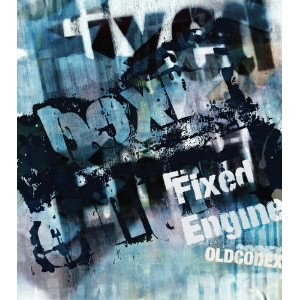 OLDCODEX Single Collection「Fixed Engine」(BLUE LABEL)(初回限定盤)(DVD付)/OLDCODEX