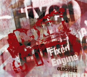OLDCODEX Single Collection「Fixed Engine」(RED LABEL)(初回限定盤)(Blu-ray Disc付)/OLDCODEX
