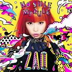NO RULE MY RULE(初回限定盤)(DVD付)/ZAQ