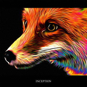 INCEPTION(初回限定盤)(DVD付)/Fo'xTails