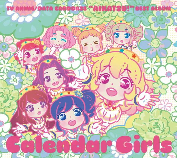 TVアニメ/データカードダス アイカツ!ベストアルバム Calendar Girls/STAR☆ANIS