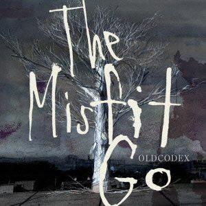 TVアニメ「アラタカンガタリ〜革神語〜」ED主題歌「The Misfit Go」(通常盤)/OLDCODEX