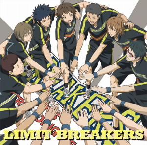 TVアニメ『チア男子!!』ED主題歌「LIMIT BREAKERS」/BREAKERS