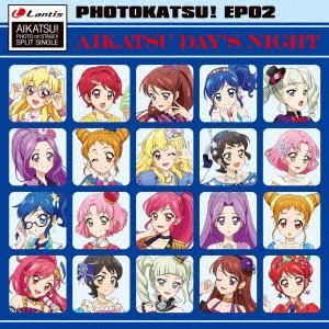 スマホアプリ『アイカツ!フォトonステージ!!』スプリットシングル フォトカツ!EP 02/STAR☆ANIS/AIKATSU☆STARS!