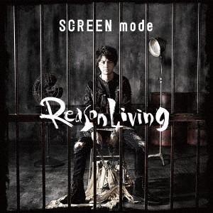TVアニメ『文豪ストレイドッグス』第2クールOP主題歌「Reason Living」(DVD付)/SCREEN mode