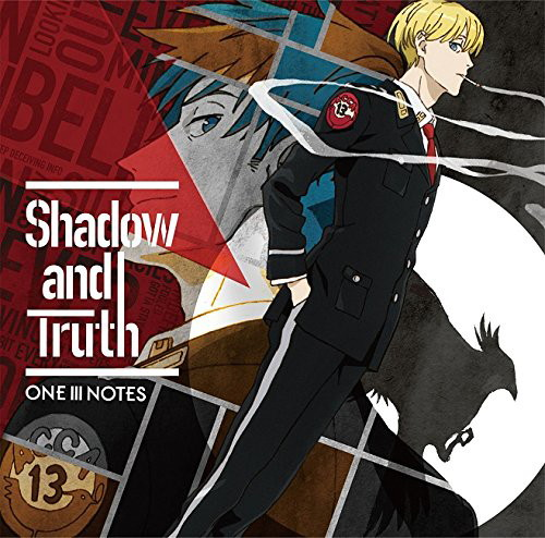 TVアニメ『ACCA13区監察課』OP主題歌「Shadow and Truth」/ONE III NOTES