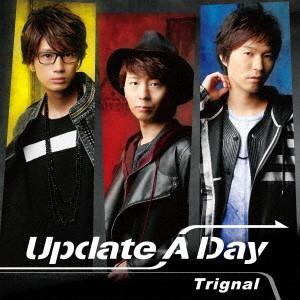 Update A Day(豪華盤)(DVD付)/Trignal