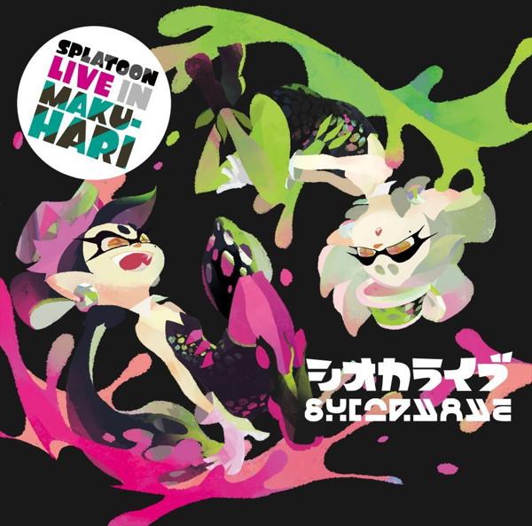 SPLATOON LIVE IN MAKUHARI-シオカライブ-/シオカラーズ