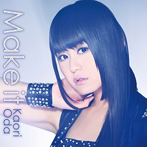 Make it(初回生産限定盤)(DVD付)/織田かおり