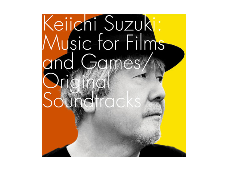 Keiichi Suzuki:Music for Films and Games/Original Soundtracks/鈴木慶一