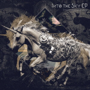 Into the Sky EP(初回生産限定盤)(DVD付)/SawanoHiroyuki[nZk]