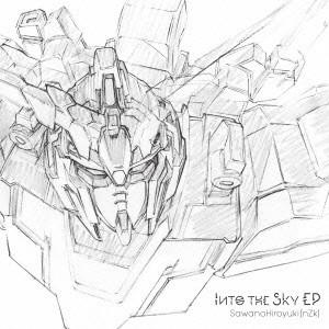 Into the Sky EP(期間生産限定アニメ盤)/SawanoHiroyuki[nZk]