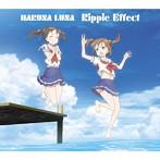 Ripple Effect(期間生産限定アニメ盤)(DVD付)/春奈るな