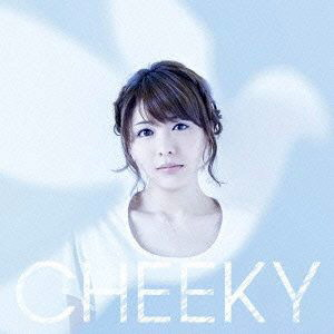 CHEEKY(初回生産限定盤)(DVD付)/豊崎愛生