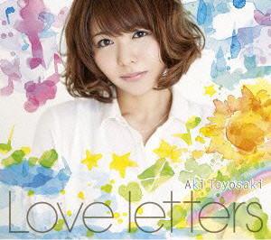 Love letters(初回生産限定盤)(DVD付)/豊崎愛生