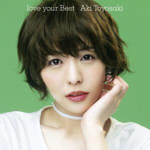 love your Best/豊崎愛生