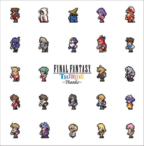 FINAL FANTASY TRIBUTE〜THANKS〜
