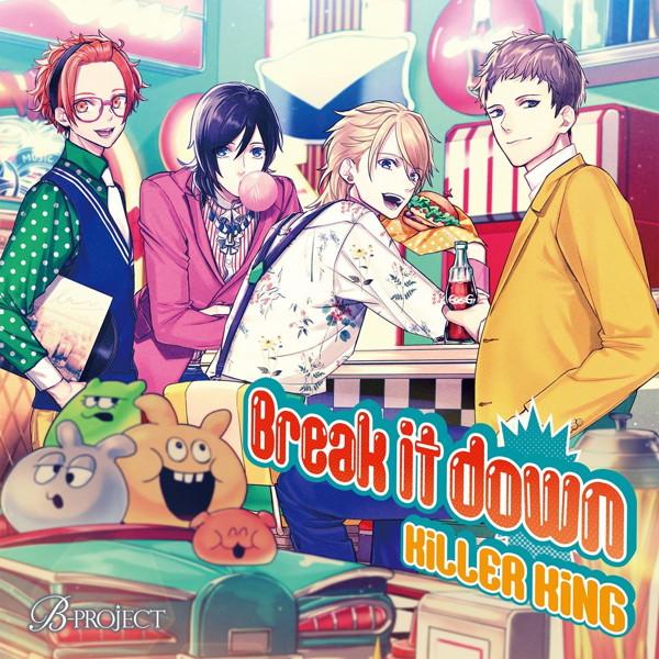 Break it down/KiLLER KiNG