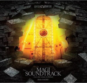 MAGI SOUNDTRACK〜Up to the volume on Balbad〜