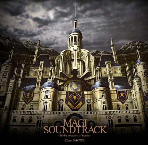 MAGI SOUNDTRACK-To the kingdom of magic-