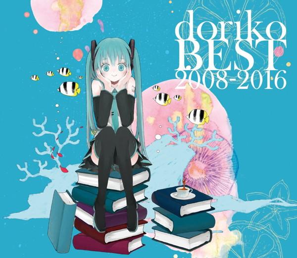 doriko BEST 2008-2016(初回限定盤)(DVD付)/doriko feat.初音ミク