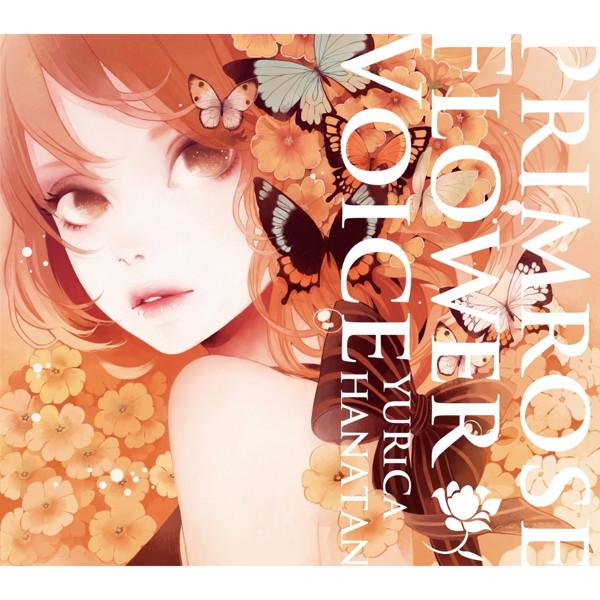 Primrose Flower Voice/YURiCa/花たん
