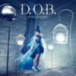 D.O.B./野水いおり