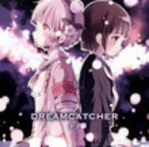 DREAMCATCHER(アニメver.)/ナノ